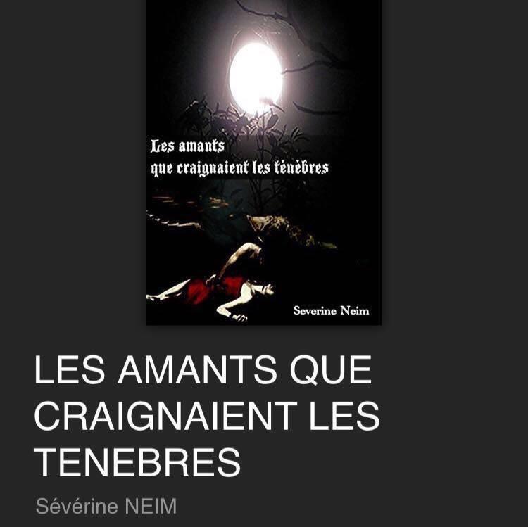 Sévérine NEIM d'origine camerounaise publie son 1er livre Tome 1 «LES AMANTS QUE CRAIGNAIENT LES TENEBRES»