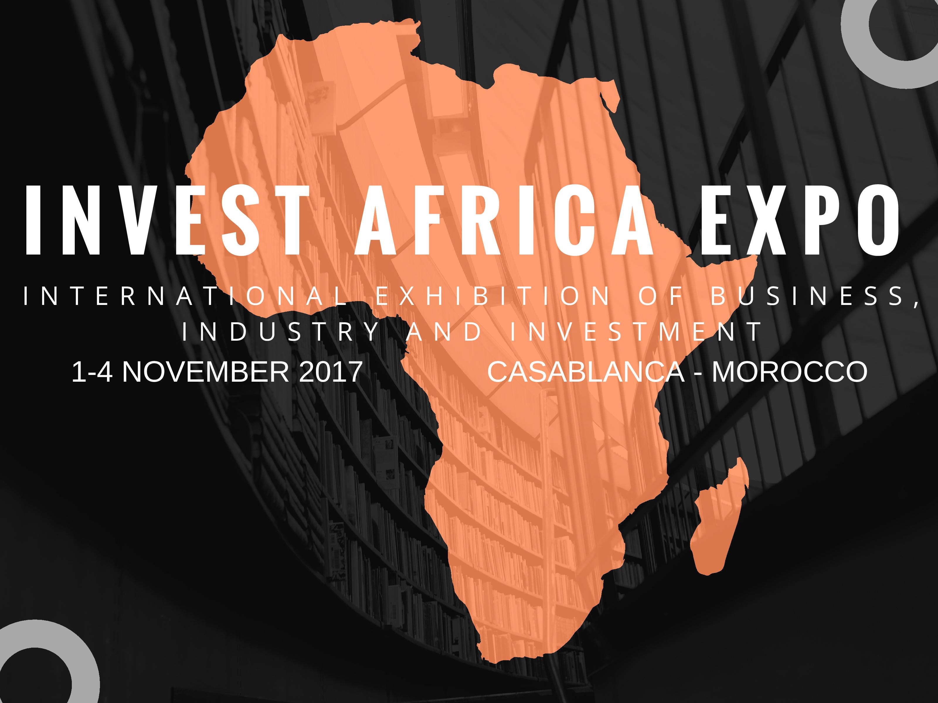 Invest africa expo 2017 le salon international du commerce for Salon de l industrie 2017